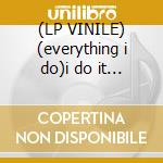 (LP VINILE) (everything i do)i do it for y lp vinile di Italiano Dj