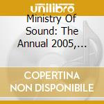 Ministry Of Sound - The Annual 2005, Italian Edition cd musicale di ARTISTI VARI