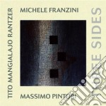 Michele Franzini - Three Sides cd musicale di FRANZINI MICHELE