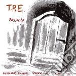 Passaggi cd musicale di T.r.e.