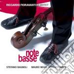 Riccardo Fioravanti Quartet - Note Basse cd musicale di FIORAVANTI RICCARDO