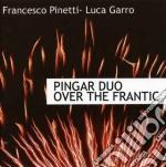 Over the frantic cd musicale di Duo Pingar