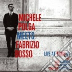 Live at panic jazz club cd musicale di Michele polga meets