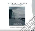 Michele Fazio - Visione Passeggera cd musicale di Fazio Michele