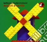 Bottos / Goloubev / Colussi - Mulini A Vento cd musicale di Bottos/goloubev/colu