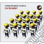Nelide Bandello - No Leader cd musicale di Nelide Bandello