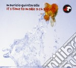 Maurizio Quintavalle - It S Time To Make A Change cd musicale di Maurizi Quintavalle