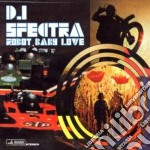 ROBOT BABY LOVE cd musicale di DJ SPECTRA