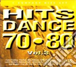 Hits Dance 70-80 Vol.3 cd musicale di ARTISTI VARI