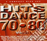 Hits Dance 70-80 Vol.1 cd musicale di ARTISTI VARI