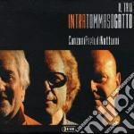 Intra / Tommaso / Gatto - Canzoni Preludi Notturni cd musicale di INTRA TOMMASO GATTO