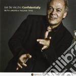 Joe De Vecchis - Confidentially cd musicale di De vecchis joe