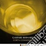 Gaspare Bernardi - Cor'n Connexion cd musicale di Gaspare Bernardi