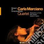 Carla Marciano - Stream Of Consciousness cd musicale di Carla Marciano