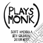 PLAYS MONK                                cd musicale di Goldberg Amendola
