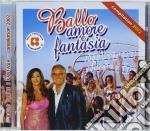 Ballo Amore E Fantasia - Compilation 2002 cd musicale di ARTISTI VARI