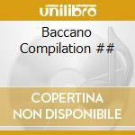 Artisti Vari - Baccano Compilation cd musicale di ARTISTI VARI