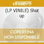 (LP VINILE) Shut up lp vinile di Mass Algo