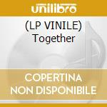 (LP VINILE) Together lp vinile di Element 6th