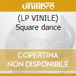 (LP VINILE) Square dance lp vinile di Nookie Tha