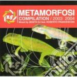 Artisti Vari - Metamorfosi 2003 2004 cd musicale di ARTISTI VARI