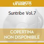 SUNTRIBE VOL.7 cd musicale di ARTISTI VARI