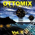 Artisti Vari - Ottomix Vol.5 cd musicale di ARTISTI VARI