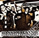 Bassi Maestro - Contro Gli Estimatori cd musicale di BASSI MAESTRO