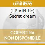 (LP VINILE) Secret dream lp vinile di Luca antolini dj