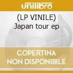 (LP VINILE) Japan tour ep lp vinile di Fortunati Michele