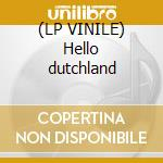 (LP VINILE) Hello dutchland lp vinile di Postman