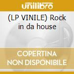 (LP VINILE) Rock in da house lp vinile di Sato Mr.