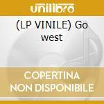 (LP VINILE) Go west lp vinile di Zivago