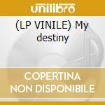 (LP VINILE) My destiny lp vinile di Story Same