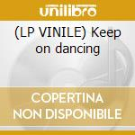 (LP VINILE) Keep on dancing lp vinile di Step to infinity