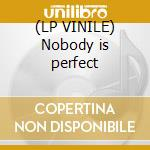 (LP VINILE) Nobody is perfect lp vinile di Oscillators Dark