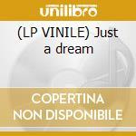 (LP VINILE) Just a dream lp vinile di Mass Algo