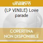 (LP VINILE) Love parade lp vinile di Eggs Scrambled