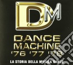 DANCE MACHINE 1977/1978/1979 cd musicale di ARTISTI VARI