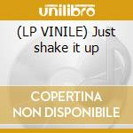 (LP VINILE) Just shake it up lp vinile di Simon f vrs raf.m