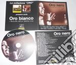 Oro Nero - cd musicale di ARTISTI VARI