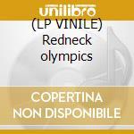 (LP VINILE) Redneck olympics lp vinile di Kurst Kutmaster