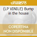 (LP VINILE) Bump in the house lp vinile di Connection Rainbow