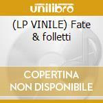 (LP VINILE) Fate & folletti lp vinile di Deco'