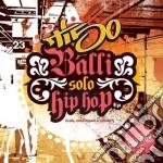 Tiso - Balli Solo Hip Hop cd musicale di TISO