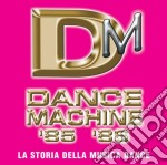 DANCE MACHINE 1985/1986 cd musicale di ARTISTI VARI