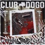 Club Dogo - Penna Capitale cd musicale di CLUB DOGO