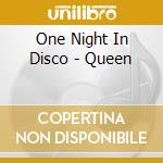 One Night In Disco - Queen cd musicale di ONE NIGHT IN DISCO