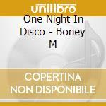 One Night In Disco - Boney M cd musicale di ONE NIGHT IN DISCO
