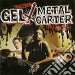 Gel & Metal Carter - I Piu' Corrotti cd musicale di GEL & METAL CARTER/TRUCEBOYS
